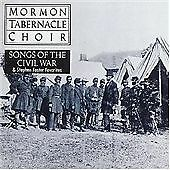 The Mormon Tabernacle Choir - Songs of the Civil War & Stephen Foster Favorites
