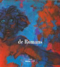 DE ROMANS Marialuisa, De Romans. Flammantia moenia mundi
