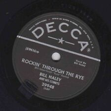 Bill Haley and his Comets – 78 rpm  Decca 29948: Rockin' Through the Rye/Hot Dog