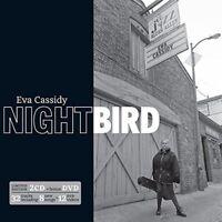 Eva Cassidy - Nightbird - 2CD +DVD Limited Edition (2CD + bonus DVD)