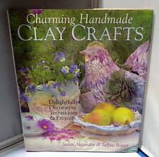 Clay crafts decorative techniques & projects by Susan Alexander & Tiffnie Bogart