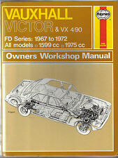 Vauxhall Victor & VX 4/90 FD Series 1967-1972 Haynes Workshop Manual
