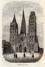 76 ROUEN CATHEDRAL CATHEDRALE IMAGE 1874 ENGRAVING