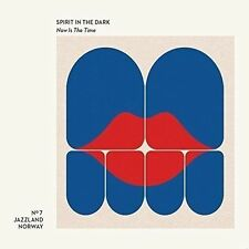 SPIRIT IN THE DARK (NORWEGIAN FUNK/JAZZ) - NOW IS THE TIME NEW CD