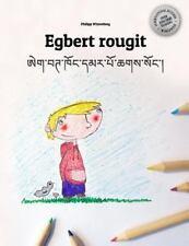 Egbert Rougit/Egbert Khong Dmar Po Chags Song : Un Livre à Colorier Pour les...
