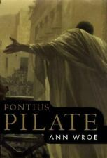 Pontius Pilate, Ann Wroe, 0375503056, Book, Good