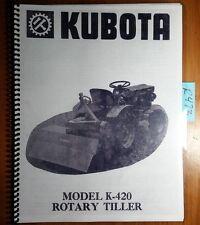 Kubota K-420 K420 Rotary Tiller Owner's Operator's & Parts Manual