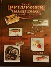 The Pflveger Heritage Fishing Lure Reel book 1881-1952