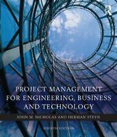 Project Management para Ingeniería, Negocios y Tecnología por Nicholas, John M