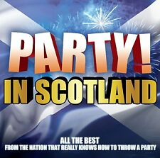 Party In Scotland The Gay Gordons, Hoot Mon, Flower of Scotland many more CD