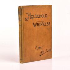 Household Wrinkles SALIS Mrs Harriet De 1892 2nd Edition Good