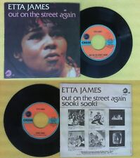 LP 45 7'' ETTA JAMES Out on the street again Sooki sooki 1975 italy no cd mc