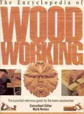 The Encyclopedia of Wood Working: The Essential Re