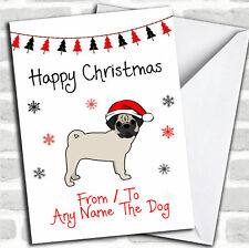 Pug From Or To The Dog Pet Christmas Customised Card