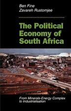 The Political Economy Of South Africa: From Minerals-energy Complex To Industria