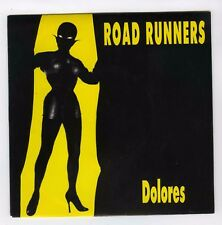 45 RPM SP ROADRUNNERS DOLORES