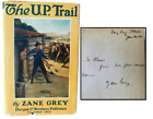 Zane Grey 1918 SIGNED 1st Edition of The U.P Trail,  Rare Dust Jacket