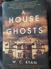 A House of Ghosts By W.C. Ryan Hardcover Sale!