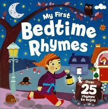 My First Bedtime Rhymes ~ Over 25 Rhymes to Enjoy ~ From igloobooks ***NEW***