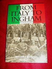 FROM ITALY TO INGHAM - Italians in North Queensland - William Douglass SCARCE!