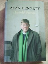 Untold Stories by Alan Bennett.  Faber and Faber first edition (Hardback, 2005)