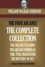 Four Arcanes : The Complete Arcane Collection of Four Books (the Arcane Teach...