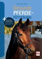Gesunde Pferdefütterung Grundlagen Informationen Ratgeber Tipps Lexikon Buch NEU