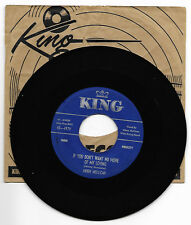 MOON MULLICAN-KING 4979COUNTRY45RPM IF YOU DON'T WANT NO MORE OF MY LIVING VG++