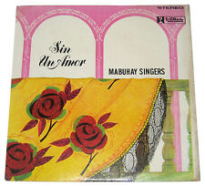 Philippines MABUHAY SINGERS Sin Un Amor OPM LP Record