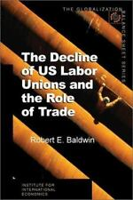The Decline of U.S. Labor Unions and the Role of Trade (Globalization Balance