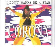 CORONA - I don´t wanna be a star