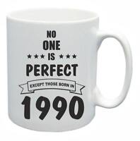 29th Novelty Birthday Gift Present Tea Mug No One Is Perfect 1990 Coffee Cup