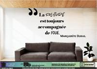 Citation Marguerite duras «La solitude est touj...» mural autocollant décoration