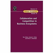 Collaboration and Competition in Business Ecosystems (Advances in Strategic Man