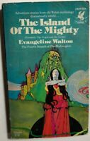 THE ISLAND OF THE MIGHTY by Evangeline Walton (1977) Del Rey pb