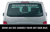 DENK AN DIE UMWELT FAHR MIT DEM BUS - Aufkleber - ca. 100 cm - Premium