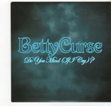 (EZ342) Betty Curse, Do You Mind (If I Cry)? - 2007 DJ CD