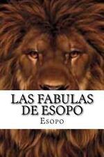 Las Fabulas de Esopo: By Esopo