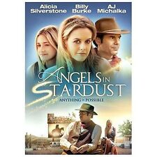Angels in Stardust/Alicia Silverstone/AJ Michalka/Billy Burke/new dvd