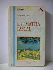 IL FU MATTIA PASCAL - L.Pirandello [libro, La Spiga, 1995]