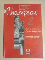 LIBRO CHAMPION 2 METHODE DE FRANCAIS CAHIER D'EXERCICES CLE INETERNATIONAL CIDEB