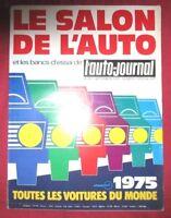L'AUTO-JOURNAL  N° SPECIAL SALON 1975  de SEPTEMBRE 1975