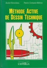 MÉTHODE ACTIVE DE DESSIN TECHNIQUE D'ANDRÉ RICORDEAU ET PIERRE COMPAIN-MEFRAY