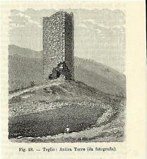 Stampa antica TEGLIO l'antica torre Sondrio Valtellina 1896 Old antique print