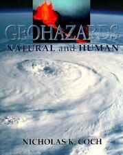 Geohazards: Natural and Human, Coch, Nicholas, Very Good Book