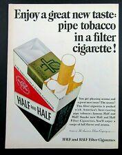 1965 HALF AND HALF Pipe Tobacco Filter Cigarettes Magazine Ad