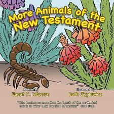 More Animals of the New Testament by Janet K. Warren (2014, Paperback)