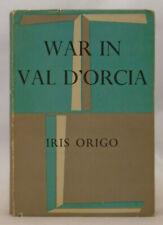 Iris Origo SIGNED - War in Val d'Orcia - Jonathan Cape Reprint - HC/DJ