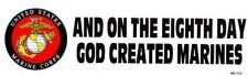 U.S.M.C. And On The Eighth Day God Created Marines  Bumper Decal