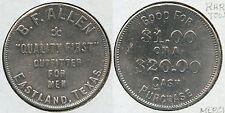 VERY RARE TOWN B. F. ALLEN 1.00 TOKEN EASTLAND, EASTLAND COUNTY, WEST TEXAS TX